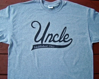 Uncle tee shirt - You Pick name or Year - Custom printed, eco friendly Shirt
