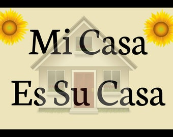 sign plaque mi casa es su casa quote gift rustic wall art primitive home decor unique made. Black Bedroom Furniture Sets. Home Design Ideas