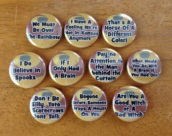 Wizard of Oz Buttons Pinback Buttons Set of 10, Wizard of Oz, Oz, Movie Buttons, Funny Buttons