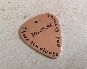 Copper Guitar Pick , I love you Alway and forever hand stamped.with a special date or initials