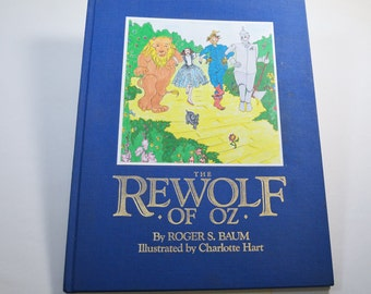 The Rewolf of Oz by Roger S. Baum Signed First Edition 1990