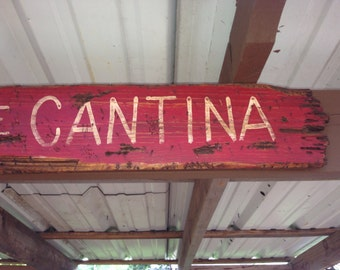 Welcome To The CANTINA Hand Painted Distressed Sign