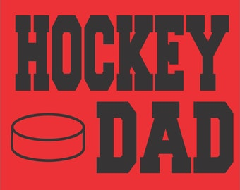 Hockey Dad Shirt/ Hockey Shirt/ Vinyl Hockey Dad T Shirt/ Hockey Gift