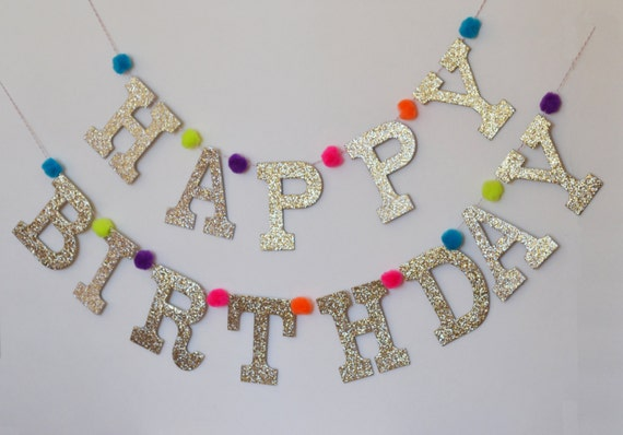 Glitter HAPPY BIRTHDAY Letter Banner with Pom Poms / Custom