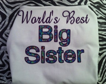 World's BEST Big Sister shirt for girl /  t-shirt Kids tee shirt children / girls