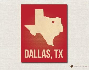 Dallas Map of Texas Love Home Prints Multiple Colors 8x10 & 11x14 - INSTANT DOWNLOAD DIY