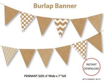 Printable banner, burlap digital banner, printable pennants, DIY party  - BR 277