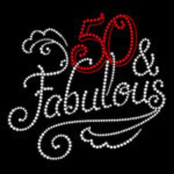 Fabulous 50 50th Birthday Rhinestone Hot Fix By