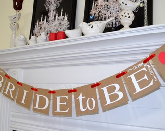 Bride to be banner, red Bridal shower banner garland, bridal shower decor, rustic wedding shower decor, rustic banner, bridal banner