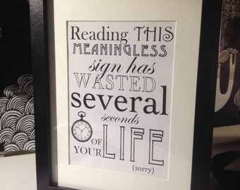 """Framed """"Sarcasm Sign"""" by AsBeAu """"WASTED TIME"""""""