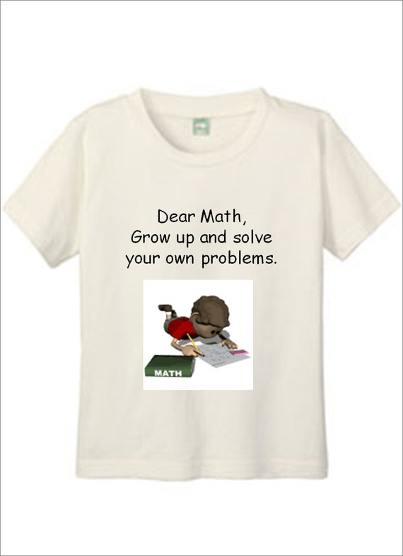 White T-shirt Youth Personalized Gifts Dear Math Grow Up