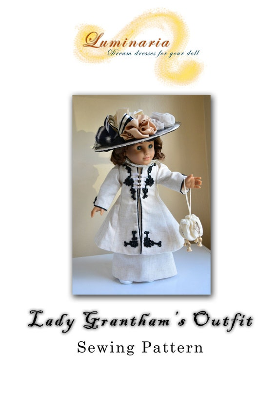 "PDF INSTANT DOWNLOAD Pattern To Make Downton Abbey Lady Grantham's Suit, Dress, Outfit, Coat, Clothes for 18"" American Girl -Luminaria"