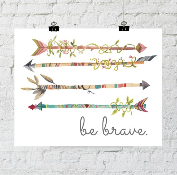 Be Brave. 8x10 Whimsical, Colorful, Arrow Art, Home Decor Print. Instant Digital Download. Printable Wall Art - ADOPTION FUNDRAISER
