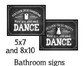 Bathroom Signs, Chalkboard style Get Out and Dance Bathroom Signs, wedding bathroom signs - DIY Printable - Rustic Chalkboard Collection