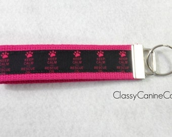 Keep Calm and Rescue On Key Fob Wristlet Keychain