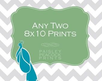 Choose Any Two 8x10 Prints