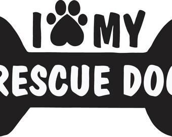 I love my rescue dog bone