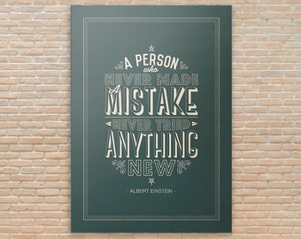 Albert Einstein Motivational Poster - A person who never made a mistake never tried anything new
