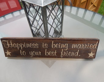 Marriage / wedding quote decor  wood wedding sign  'Happiness is being married to your best friend' funny wedding sign,