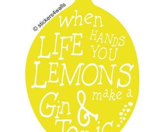 When life hands you lemons... decorative wall sticker