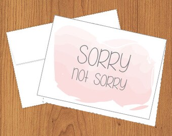 Sorry Not Sorry - Funny Cards - 4bar
