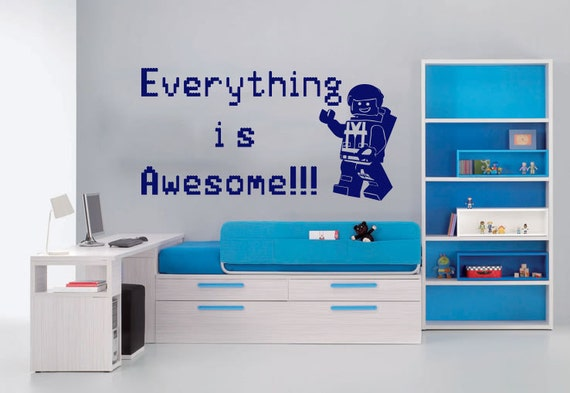 Everything is awesome wall decal for Awesome wall decal directions