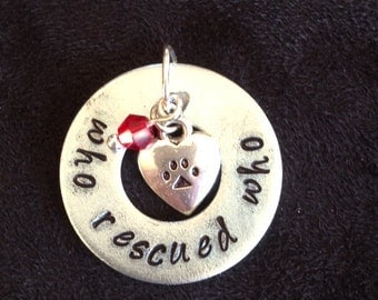 Who Rescued Who pendant (style #23)