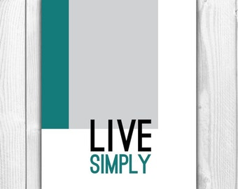 Items similar to inspirational quote typographic print for Live simply wall art
