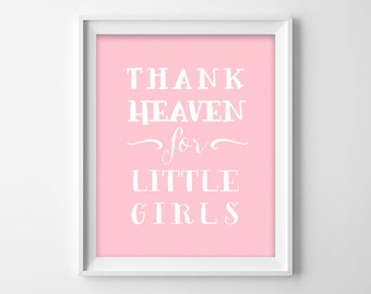 Thank Heaven for Little Girls - Twins Nursery Wall decor- Pink baby girl Art Print, twins nursery art , Printable Typographic Poster