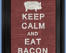 """Keep Calm and Eat Bacon print on page. Vintage book page art print. Print on book page. Fits 8""""x10"""" frame."""
