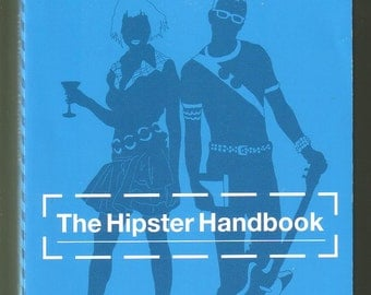 The Hipster Handbook by Robert Lanham. Like-New Paperback 1st Edition.