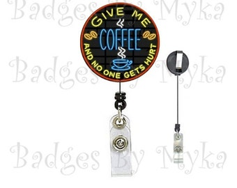 Retractable ID Badge Holder - Give me coffee