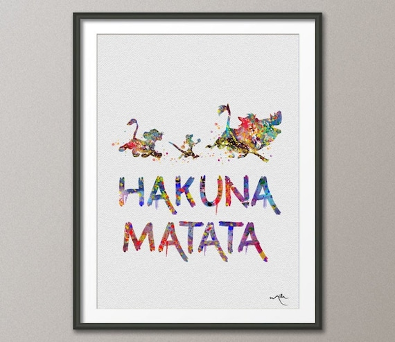 Hakuna Matata The Lion King Watercolor Art Print by CocoMilla