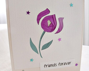 handmade iris fold   card – friends forever