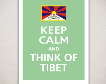 Keep Calm and THINK Of TIBET Typography Art Print 11x14 (Featured color: Bonsai--choose your own colors)
