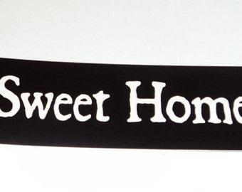 Home Sweet Home Birth~ Bumper Sticker