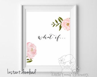 Quote wall art teen room Decor Motivational Quote nursery wall Decor what if print Printable typography decor Decor inspiring art 6-if3