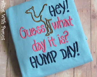Hey! Guess what day it is! Hump day shirt, t-shirt, hump day, WEdnesday