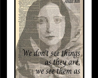Anais Nin Quote printed on vintage dictionary old paper Unique print art Original Wall Art Insiprational Office Art Feminist Author Activist
