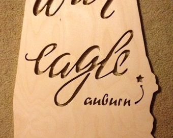 Auburn War Eagle State of Alabama Wooden Sign