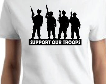 P-805 Support Our Troops with Soldiers Silhouette T-Shirt or Tank Top  FREE SHIPPING