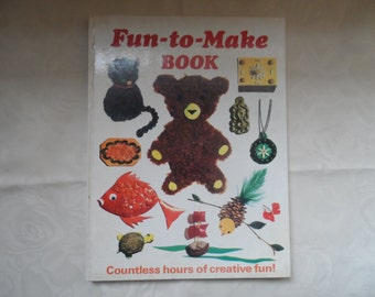 Vintage kids arts & crafts book - fun-to-make -book , 1960's