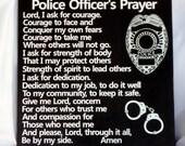 POLICE OFFICER'S Prayer - Policeman's Prayer - Police Tribute - Law Enforcement Tribute - Law Enforcement Retirement - NYPD Badge
