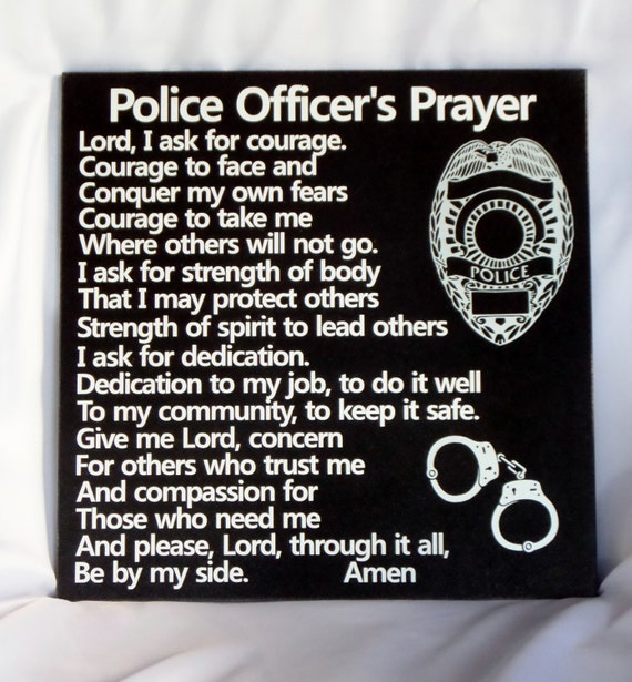 POLICE OFFICER'S Prayer - Policeman's Prayer - Police Tribute - Law Enforcement Tribute - Law Enforcement Retirement - NYPD Badge