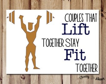 Funny Love Card - Love Card For Him - Couples That Lift Together
