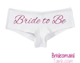 Bride to Be BLING Undies,Boyshorts,Bride to Be panties, bridal shower gift, bachelorette gift, bride to be, Personalize Wedding Gift #100