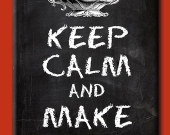 Keep Calm and Make Tea. Chalkboard style FRIDGE MAGNET