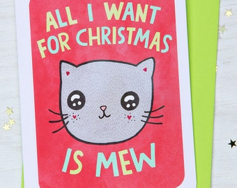 All I want for Christmas is Mew - Holiday Card - Christmas Notecard