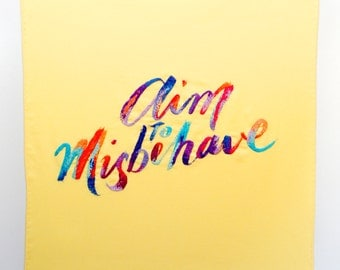 Aim to Misbehave Embroidery - original artwork