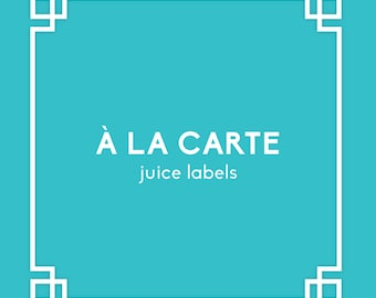 À la carte - Juice Labels